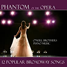Phantom Of The Opera - Broadway Songs