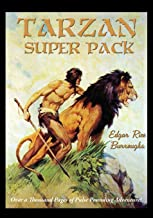 Tarzan Super Pack: Tarzan of the Apes, The Return Of Tarzan, The Beasts of Tarzan, The Son of Tarzan, Tarzan and the Jewels of Opar, Jungle Tales of ... and the Ant-Men (Positronic Super Pack)