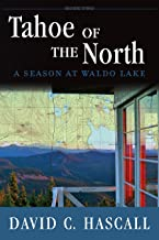 Tahoe of the North: A Season of Essence (The Rainbow Roads Trilogy Book 2)