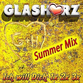 Ich will dich 1x 2x 3x (Summer Mix)