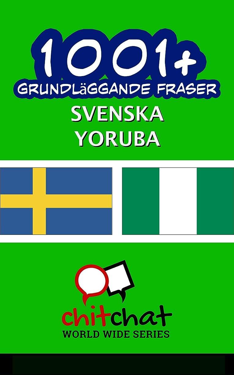 終わり分析的統合する1001+ grundl?ggande fraser svenska - Yoruba (Swedish Edition)