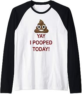 Yay I Pooped Today Emoji Poop Smiley Raglan Baseball Tee