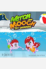 Mitch and Mooch Try Swimming: A story about first swimming lessons for children (English Edition) Versión Kindle