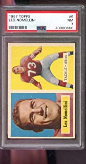 1957 Topps #6 Leo Nomellini San Francisco 49ers NFL PSA 7 Graded Football Card