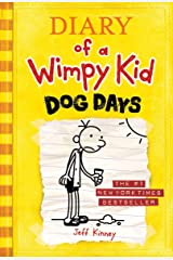 Dog Days (Diary of a Wimpy Kid, Book 4) Kindle Edition
