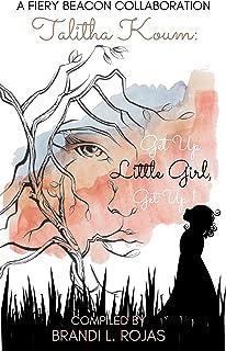 Talitha Koum: Get up Little Girl, Get Up! (English Edition)