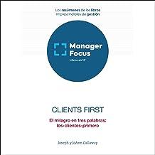 Resumen de Clients First de Joseph Callaway y JoAnn Callaway