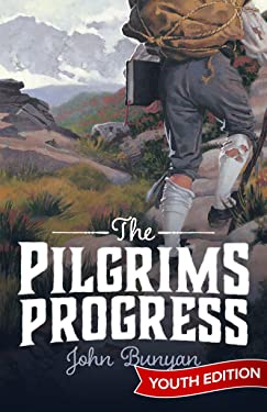 The Pilgrim's Progress: Positive Action Youth Edition
