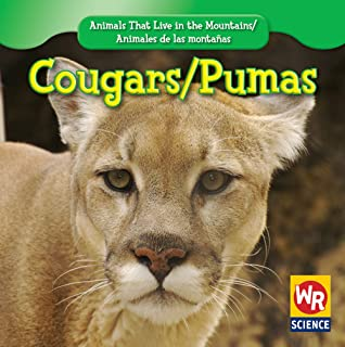 Cougars/ Puma (Animals That Live in the Mountains/Animales De Las Montañas) (English and Spanish Edition)