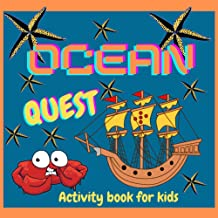 Ocean Quest: Activity Book for Kids: Positive, educational and fun - a great gift for any girl and boy.