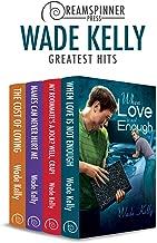 Wade Kelly's Greatest Hits (Dreamspinner Press Bundles)