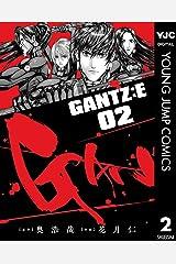 GANTZ:E 2 (ヤングジャンプコミックスDIGITAL) Kindle版