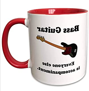 $29 » Bass guitar everyone else is just accompaniment - Two Tone Red Mug, 15-ounce
