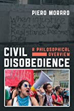 Civil Disobedience: A Philosophical Overview (English Edition)