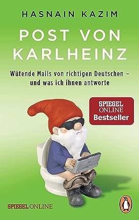 Post von Karlheinz Wütende ails von richtigen Deutschen und was ich ihnen antworte by Hasnain Kazim