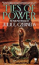Ties of Power (Trade Pact Universe Book 2)