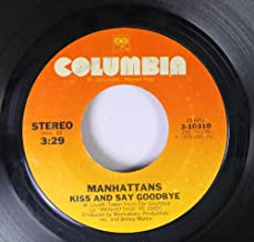 MANHATTANS 45 RPM Kiss And Say Goodbye / Wonderful World Of Love