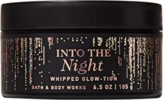 Bath and Body Works INTO THE NIGHT Whipped Glow-tion 6.5 Ounce (2019 Limited Edition)