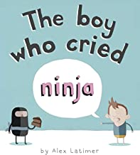 The Boy Who Cried Ninja: Amazon.es: Alex Latimer: Libros en ...