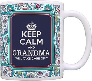 Grandma Mother's Day Gift Keep Calm Grandma Will Take Care of It Gift Coffee Mug Tea Cup Paisley