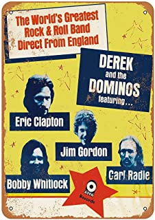 Eric Clapton Derek and The Dominos Vintage Aluminum Metal Signs Tin Plaques Wall Poster For Garage Man Cave Cafee Bar Pub Club Shop Outdoor Home Decoration 12