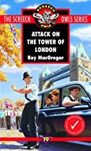 Attack on the Tower of London (Screech Owls Series #19)