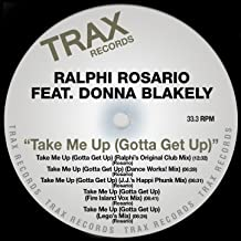 Take Me Up (Gotta Get Up) [Clean] (Ralphi's Original Club Mix)