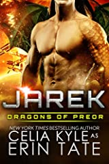 Jarek (Scifi Alien Dragon Romance) (Dragons of Preor Book 1) Kindle Edition