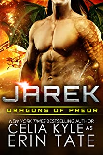 Jarek (Scifi Alien Dragon Romance) (Dragons of Preor Book 1)