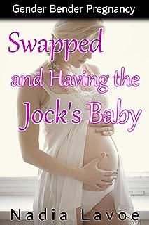 Swapped and Having the Jock's Baby: Gender Bender Pregnancy