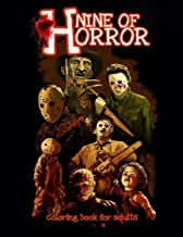Nine of Horror Coloring Book For Adults: Relaxation Color Freak of Horror Coloring Books for Adults with Nightmare Hallowe...