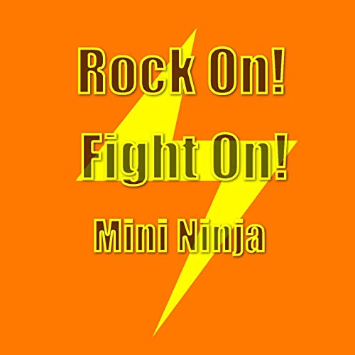Rock On! Fight On! de Mini Ninja en Amazon Music - Amazon.es
