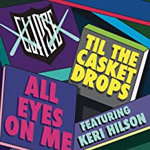 All Eyes on Me [Explicit]