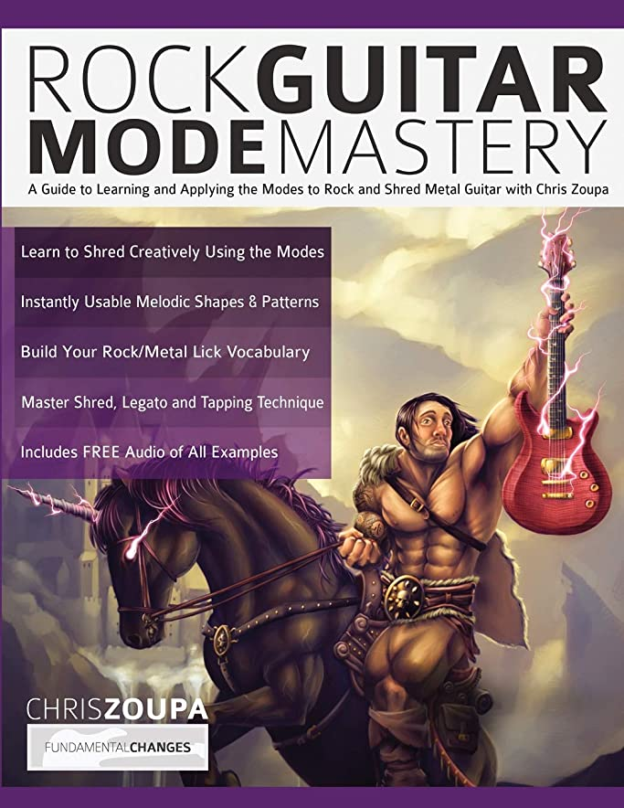 資源レース小説家Rock Guitar Mode Mastery: A Guide to Learning and Applying the Guitar Modes to Rock and Shred Metal with Chris Zoupa