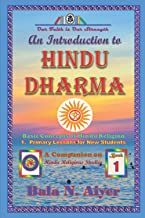 An Introduction to Hindu Dharma: An Absolute Beginner's Guide on Hindu Religion (Basic Concept of Hindu Religion)