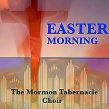 mormon tabernacle choir easter music