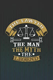 The Lawyer the Man the Myth the Legend: Blank Wide Ruled with Line for Date Notebooks and Journals (Lawyer's Edition)