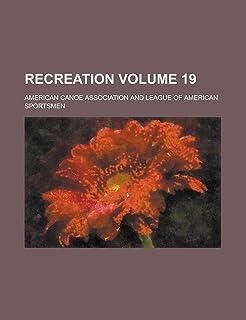 Recreation Volume 19