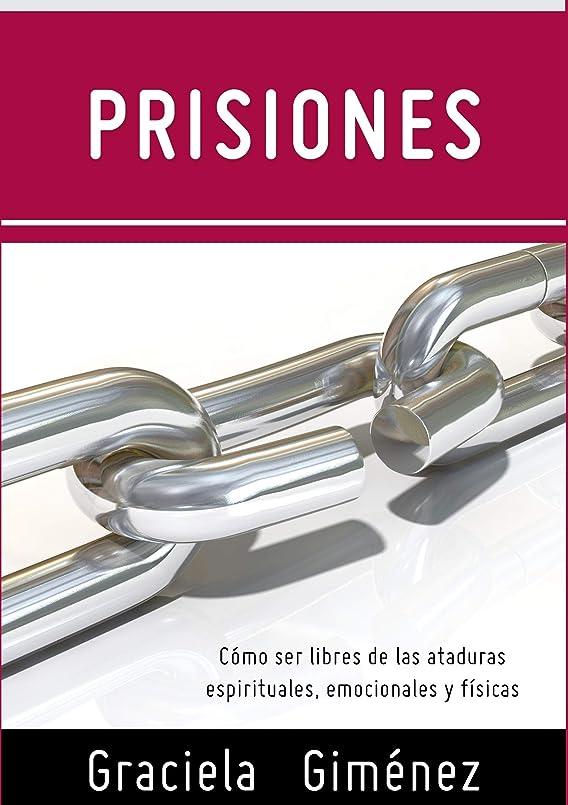 飾るシャイ縁Prisiones (Spanish Edition)