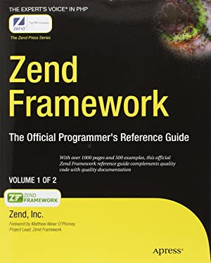 Zend Framework (Expert's Voice in PHP)