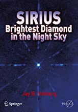 Sirius: Brightest Diamond in the Night Sky (Springer Praxis Books)