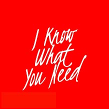 I Know What You Need (Radio Edit)