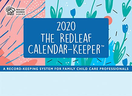 Redleaf 2020 Calendar-keeper: A Record-keeping System for Family Child Care Professionals