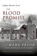 The Blood Promise: A Hugo Marston Novel (A Hugo Marston Novel Series Book 3) Kindle Edition
