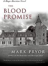 The Blood Promise: A Hugo Marston Novel (A Hugo Marston Novel Series Book 3)