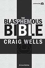 The Blasphemous Bible
