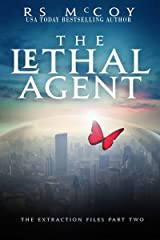 The Lethal Agent (The Extraction Files Book 2) Kindle Edition