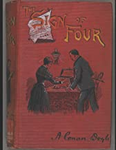 The Sign Of Four: A Fantastic Story of Action & Adventure (Annotated) By Arthur Conan Doyle.