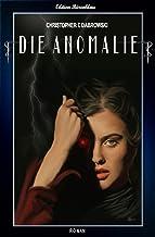 Die Anomalie (German Edition)