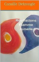 Révélations Flamme Jumelle